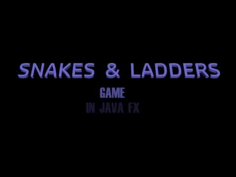 Snakes & Ladders In JAVA FX By Tony Stark