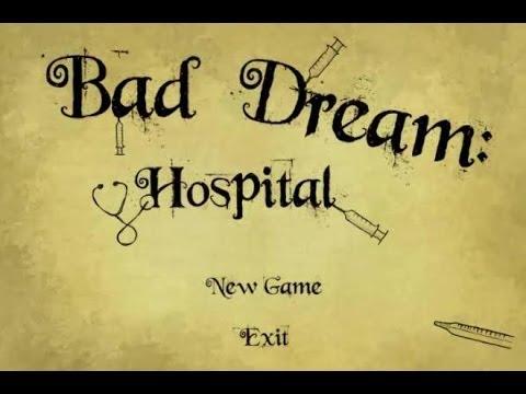 Bad Dream: Hospital