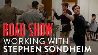 The Cast of Road Show on Stephen Sondheim
