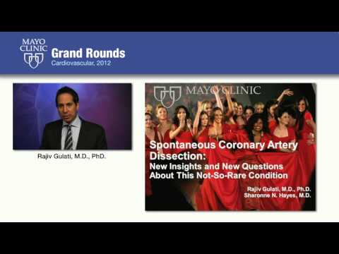 Spontaneous Coronary Artery Dissection: New Insights & Questions  Mayo Clinic CV Grand Rounds