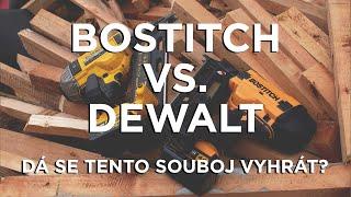 Bostitch vs DeWalt - souboj aku hřebíkovaček