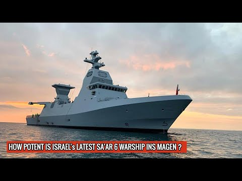 ISRAEL DOES IT AGAIN - INS MAGEN IS A MASTERPIECE | PACKS DEADLY COCKTAIL OF ADVANCE WEAPONRY !