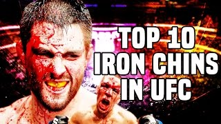 Top 10: Iron Chins In The UFC