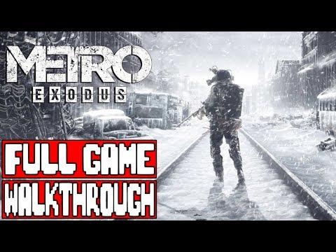Metro Exodus Gameplay Walkthrough Part 1 Full Game No