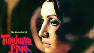 Tumhe Dekhti Hoon.Tumhare Liye1978.Lata Mangeshkar.JaiDevNaqsh Layalpuri.Sanjiv kumar Vidya Sinha