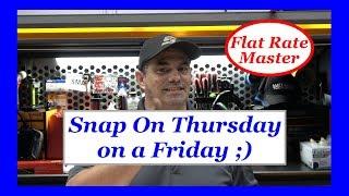 Snap On Thursday on a Friday ;)