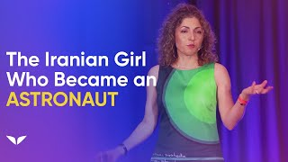 Dare To Dream: How a Young Iranian Girl Became an Astronaut