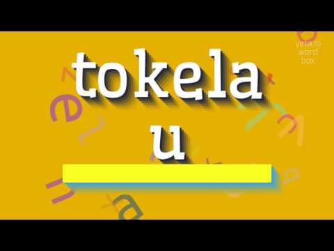 "How to say ""tokelau""! (High Quality Voices)"