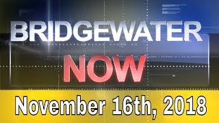 Bridgewater Now - November 16th