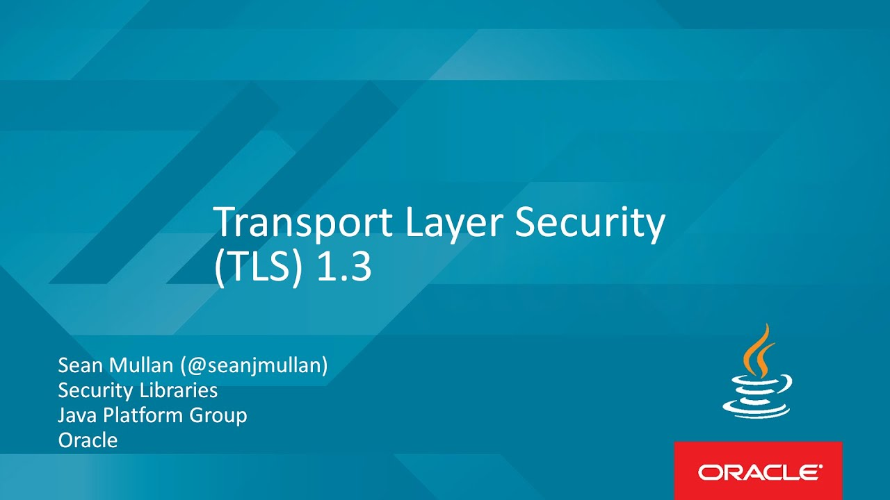Transport Layer Security (TLS) 1 3 with Sean Mullan