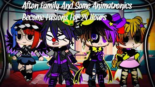 The Afton Family And Some Animatronics Become Fusions For 24 Hours / FNAF