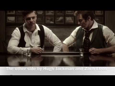 The Other Side {Hugh Jackman & Zach Efron} (THE GREATEST SHOWMAN)