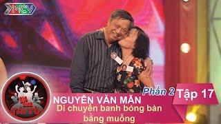 thu thach di chuyen banh bong ban bang muong - gd bac nguyen van man  gdtt - tap 17  10012016