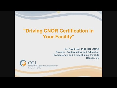 Driving CNOR Certification in Your Facility