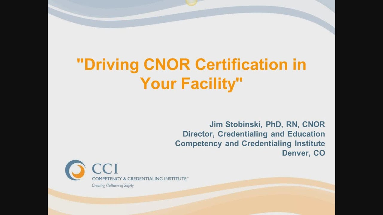 Driving Cnor Certification In Your Facility Youtube