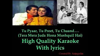Tu Pyaar Tu Preet (Tera Mera Juda Hona Mushqil Hai) karaoke with lyrics (High Quality)
