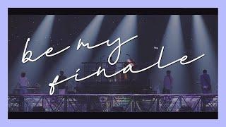 DAY6: BE MY FINALE ♡ (Finale FMV)