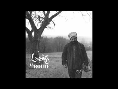 MA LIBERTE - LABESS - LA ROUTE