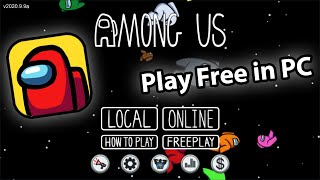 How To Install And Play Among Us On Pc Free Youtube