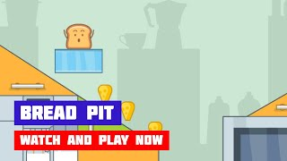 Bread Pit · Game · Gameplay