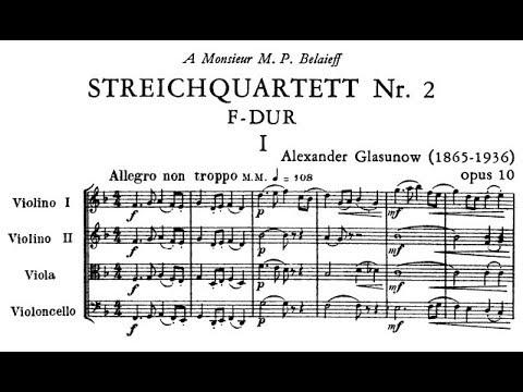 Alexander Glazunov - String Quartet No. 2, Op. 10 (1884)