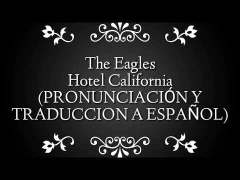 The Eagles - Hotel California (cover By Our Last Night) • PRONUNCIACIÓN Y TRADUCCION A ESPAÑOL