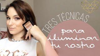 3 formas de iluminar tu rostro   facilisimo.com