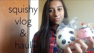 Squishy vlog/haul