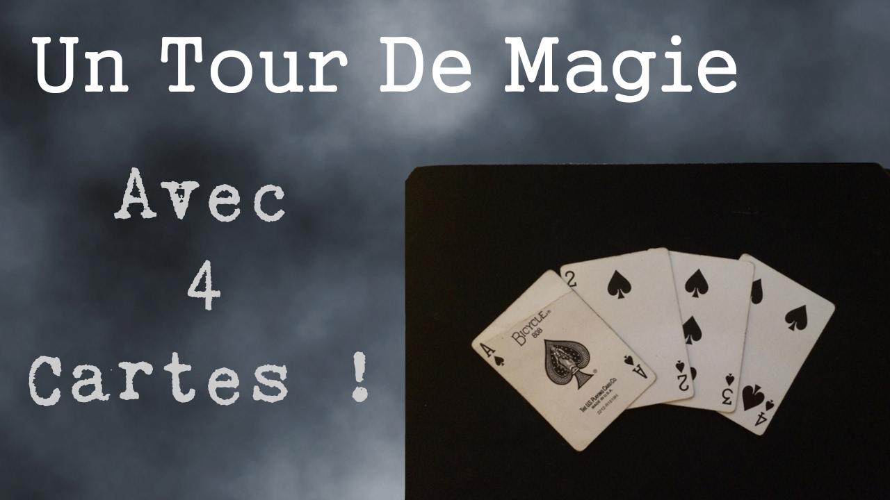 tour de magie carte explication 4 as