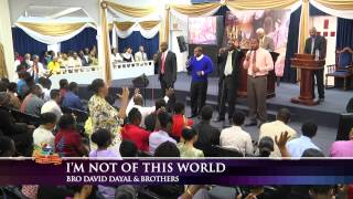 I'm Not Of This World - David Dayal, Oba Walker, Michael Peters. Third Exodus Assembly