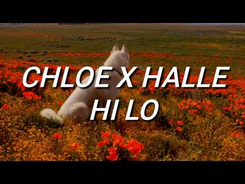 Chloe x Halle - Hi Lo (Lyrics)