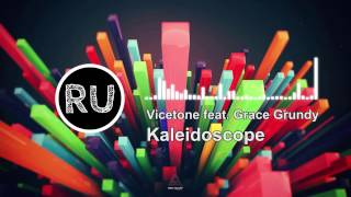 Vicetone feat. Grace Grundy - Kaleidoscope [FREE DOWNLOAD]