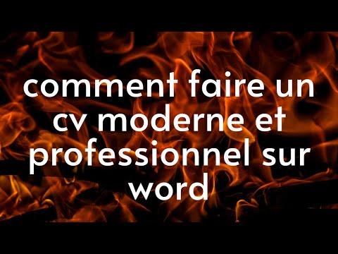 Comment Faire Un Cv Moderne Et Professionnel Sur Word كيف تصمم سيرة داتية عصرية على الوورد