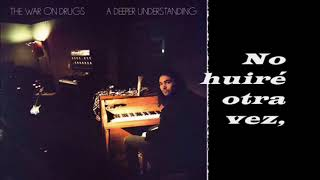 The War On Drugs - Strangest Thing (Subtitulada)