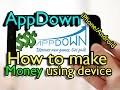 AppDown - Earn Money using iPhone/Android - How to Install and Use