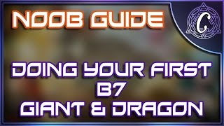 novice noob guide doing your first b7 giant dragon run