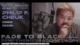 Ep. 633 FADE to BLACK Jimmy Church w/ Philip Cheuk : UFOs in China : LIVE
