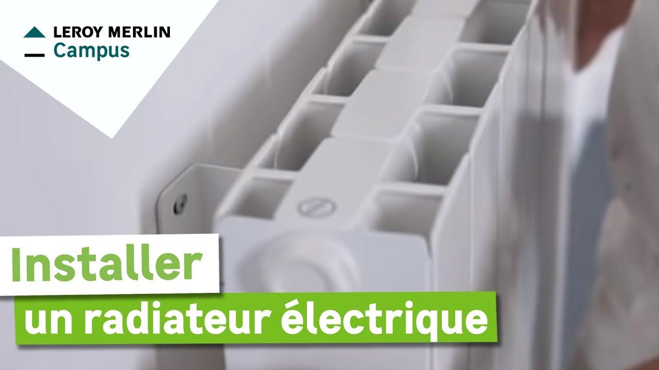 Comment Installer Un Radiateur Electrique Leroy Merlin Youtube