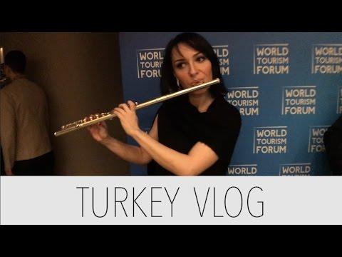 Turkey Day 3 Vlog - World Tourism Forum Welcome Dinner