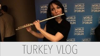 Turkey Day 3 Vlog - World Tourism Forum Welcome Dinner