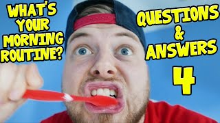 MY MORNING ROUTINE?! - Questions & Answers! [4]