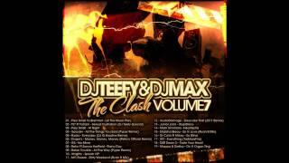 DJ Teefy & DJ Max  - Volume 7 - Track 02