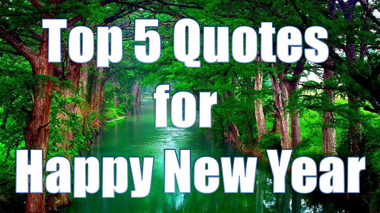 Top 5 Happy New Year quotes - YouTube