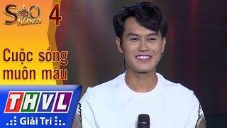 THVL | Sao nối ngôi Mùa 3 - Tập 4[4]: Con Chưa Kịp - Tống Hạo Nhiên