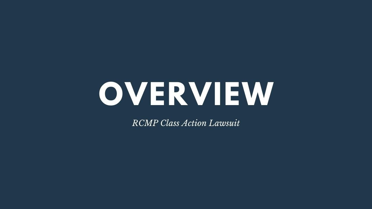 RCMP Class Action Lawsuit | Overview – Higgerty Law