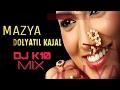 MAJHYA DOLYATIL KAJAL | DJ K10 MIX