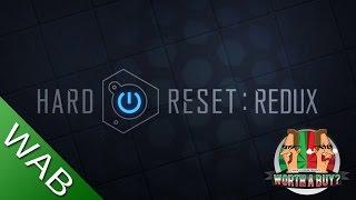 Hard Reset Redux - Worthabuy?