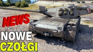 NOWE CZOŁGI W WORLD OF TANKS