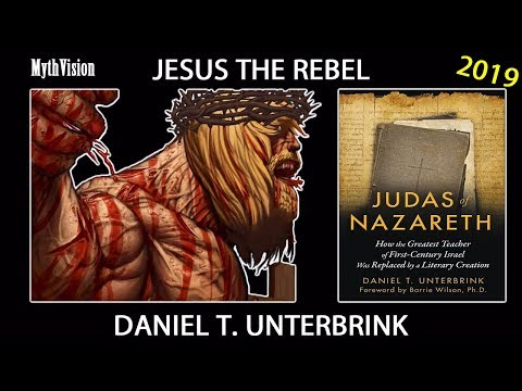 The Militant Christ | The Historical Jesus Was A Rebel named Judas The Galilean Daniel T. Unterbrink