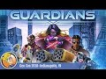 Guardians — game overview at Gen Con 2018